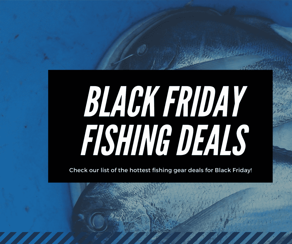 Black Friday Fishing Deals Online 2019 1
